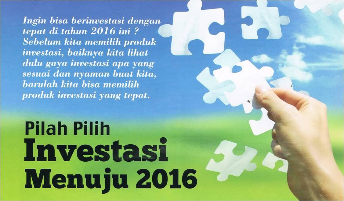 Pilah Pilih Investasi Menuju 2016